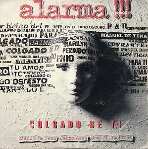 ALARMA-034-COLGADO-DE-TI-034-SPANISH-PROMO-CD-SINGLE-MANOLO-TENA-ASUA-DIEZ