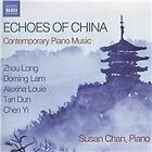 Echoes of China: Contemporary Piano Music (2015)