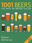 1001 Beers: You Must Try Before You Die by Adrian Tierney-Jones (Paperback, 2013)