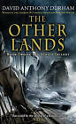 The Other Lands by David Anthony Durham (Paperback, 2010)