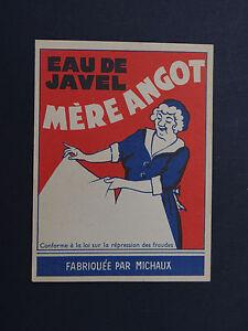 Ancienne étiquette EAU DE JAVEL MERE ANGOT fabriquée par MICHAUX french label f6cUUtOu-09172221-482667892