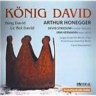 Arthur Honegger - : König David (2014)