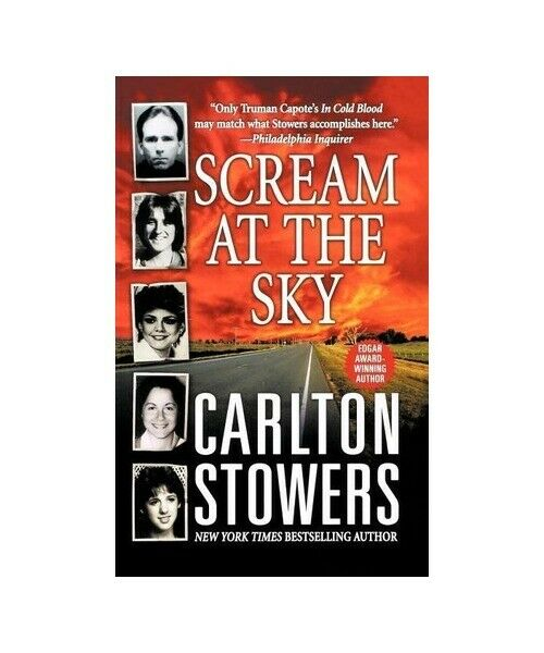Carlton Stowers Scream at the Sky