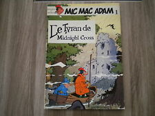 EO BD 1982 / DUPUIS / MIC MAC ADAM LE TYRAN DE MIDNIGHT CROSS N° 1