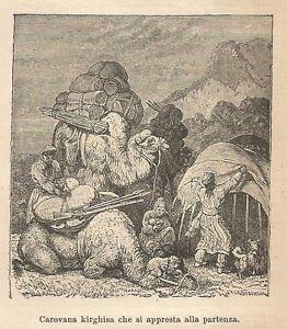 Respectueux A9884 Carovana Kirghisa - Xilografia - Stampa Antica Del 1906 - Engraving
