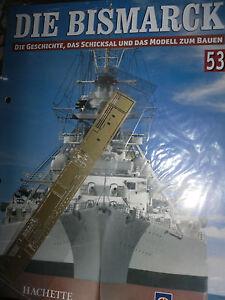 Das Bild Wird Geladen Bismarck Ausgabe 53 Hachette Die Geschichte Und Modell