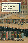 From Reich to Revolution: German History, 1558-1806 by Peter H. Wilson (Paperback, 2004)