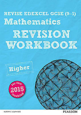 1 of 1 - REVISE Edexcel GCSE (9-1) Mathematics Higher Revision Workbook: For the 2015...