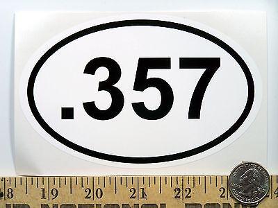 ".357   3 1//2"" x 5 1//2"" Oval Euro Bumper Sticker B201"