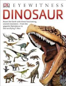 Dinosaur-Eyewitness-by-Dk-Paperback-Book-9781409343714-NEW