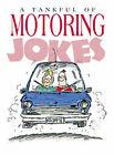 A Tankful of Motoring Jokes by Bill Stott (Hardback, 1993)
