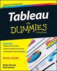 Tableau For Dummies by Molly Monsey, Paul Sochan (Paperback, 2015)