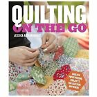 Quilting on the Go : English Paper Piecing Projects You Can Take Anywhere by Jessica Alexandrakis (2013, Paperback)