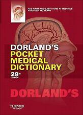 Dorland's Medical Dictionary: Dorland's Pocket Medical Dictionary by Dorland...