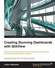 Creating Stunning Dashboards with QlikView by Julian Villafuerte (Paperback, 2015)
