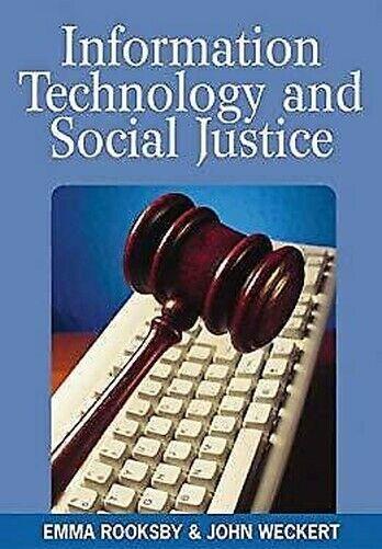 Informationen Technologie und Social Justice von Rooksby,Emma