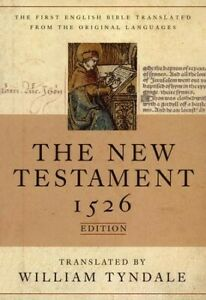 The-Tyndale-New-Testament-1526-Edition