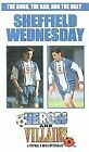 Sheffield Wednesday - Heroes And Villains (VHS, 2000)
