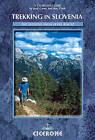 Trekking in Slovenia: The Slovene High Level Route by Justi Carey, Roy Clark (Paperback, 2009)
