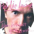 This Is What You Want...This is what you Get von Public Image Limited (2012)