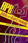 APB: Artists Against Police Brutality: A Comic Book Anthology by Mountain Lake Press (Paperback, 2015)