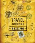 Travel Journal Beijing by Vpjournals (Paperback / softback, 2016)