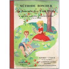 MÉTHODE BOSCHER Journée des Tout Petits Illustré GARNIER Éd CHAPRON Loudéac 1964