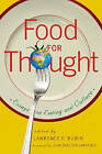 Food for Thought: Essays on Eating and Culture by Lawrence Rubin (Paperback, 2008)