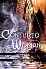 Conjured Woman: A Novel by Anne Gross (Paperback, 2016)