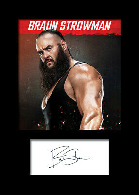 WWE Signed FREE DELIVERY Photo A5 Mounted Print Reprint BRAUN STROWMAN #4