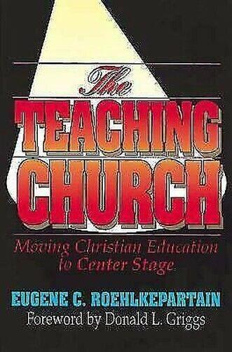 Lehren Kirche: Moving Christian Bildung Sich Center Stage