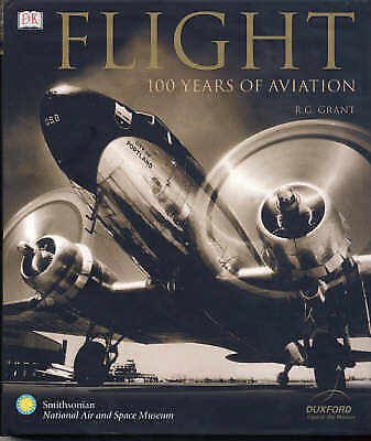 1 of 1 - Flight: 100 Years of Aviation, Acceptable, R.G. Grant, Book