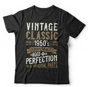 Born-in-1950-039-s-Aged-To-Perfection-Tshirt-Unisex-Birthday-Funny-Retro