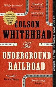 The Underground Railroad: Winner of the Pulitzer Prize fo... by Colson Whitehead