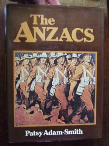 The-ANZACS-by-Patsy-Adam-Smith-original-1970-039-s-book-Australian-Gallipoli-France