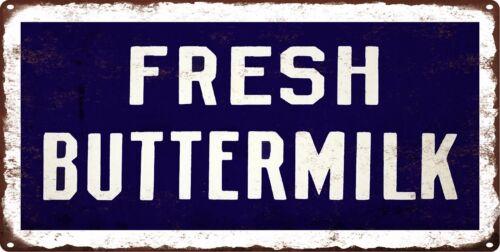FRESH BUTTERMILK Farm Dairy Milk Rustic Metal Sign Man cave Deco Art 6x12 SS102