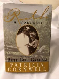 Ruth-A-Portrait-The-Story-of-Ruth-Bell-Graham-by-Patricia-Cornwell