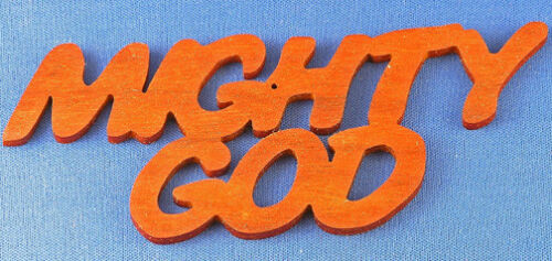 Mighty God Christmas Ornament hand cut