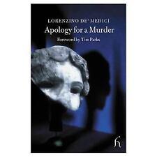 Apology for a Murder (Hesperus Classics) by de'Medici, Lorenzino, Good Book