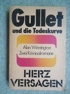 Gullet und die Todeskurve - Herzversagen von Alan Winnington (1985) - Rheinbach, Deutschland - Gullet und die Todeskurve - Herzversagen von Alan Winnington (1985) - Rheinbach, Deutschland