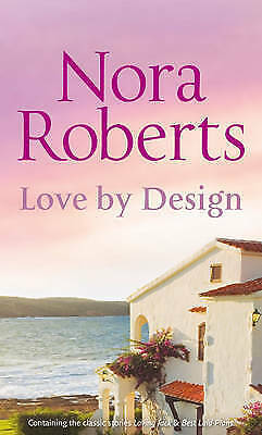1 of 1 - Love by Design: Loving Jack/ Best Laid Plans by Nora Roberts (Paperback, 2011)