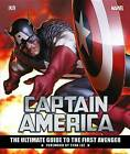 Marvel's Captain America: The Ultimate Guide to the First Avenger by Matt Forbeck (Hardback, 2016)