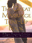The Great Marriage Tune-up Book: A Proven Program for Evaluating and Renewing Your Relationship by J.H. Larson (Paperback, 2002)
