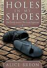Holes in My Shoes: One Family Survives the Great Depression by Alice Breon (Hardback, 2012)