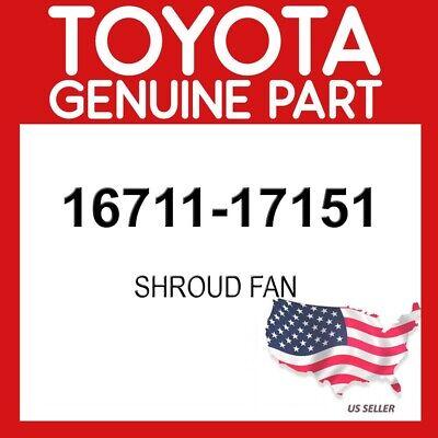 16711-17151 Toyota Shroud sub-assy fan 1671117151 New Genuine OEM Part
