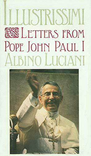 Illustrissimi Letters From Pope John Paul I Pope John Paul I Albino Luciani .. - $50.00
