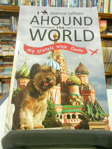 1 of 1 - Ahound the World: My Travels with Oscar by Joanne Lefson (Paperback, 2011)
