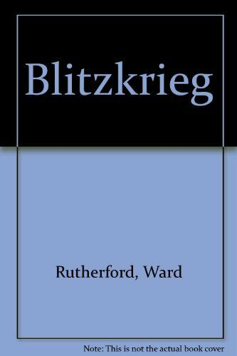 Blitzkrieg By Ward Rutherford