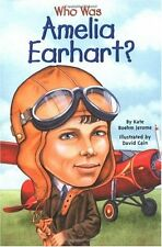 Who Was?: Who Was Amelia Earhart? by Kate Boehm Jerome and Who HQ (2002, Paperback)