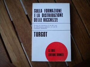 SULLA-FORMAZIONE-E-LA-DISTRIBUZIONE-DELLE-RICCHEZZE-TURGOT-ED-RIUNITI-1975